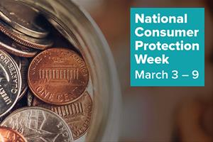Get Ready for National Consumer Protection Week